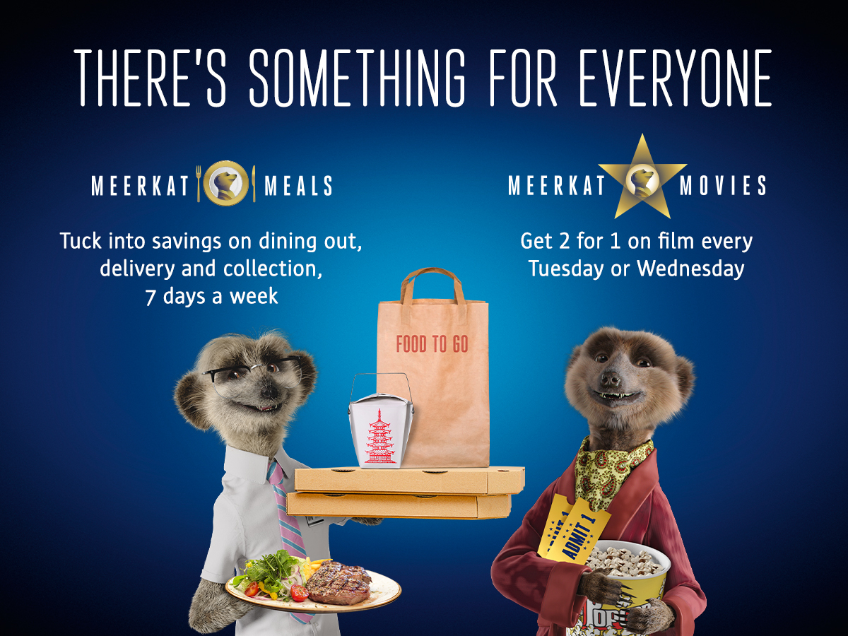 Meerkat Meals and Meerkat Movies - there's something for everyone