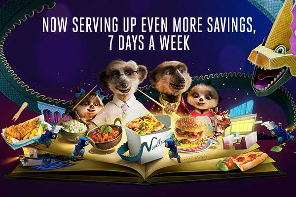 Now serving up even more savings 7 days a week