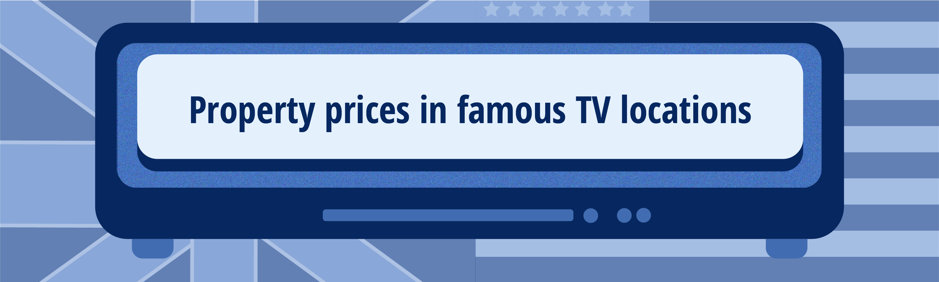 property prices in famous tv locations